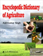 Encyclopedic Dictionary of Agri.