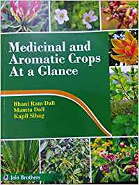 Medicinal and Aromatic Crops At a Glance