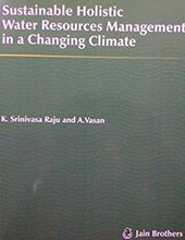 Sustainable Holistic Water Resources Management in Changing Climate