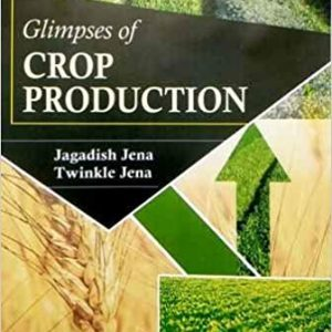 Glimpses of Crop Production