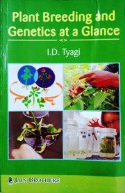 Plant Breeding and Genetics at a glance
