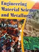 engineering material science and metallurgy