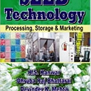 Seed Technology Processing, Storage and Marketing