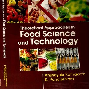 Theoretical Approaches in Food Science and Technology