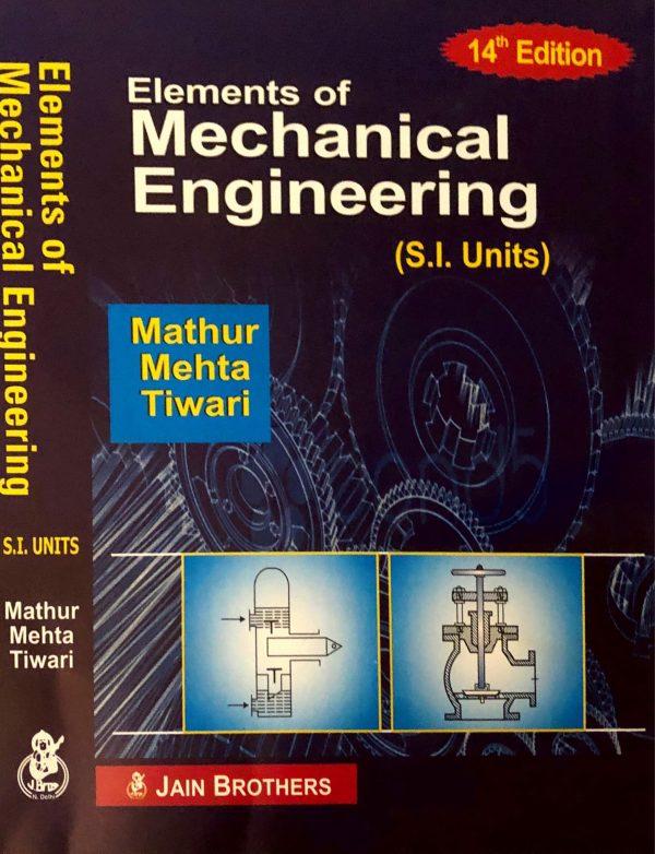 Elements of Mechanical Engineering (S.I. Units)